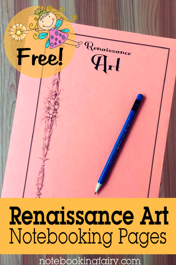 FREE Renaissance Art Notebooking Pages from The Notebooking Fairy