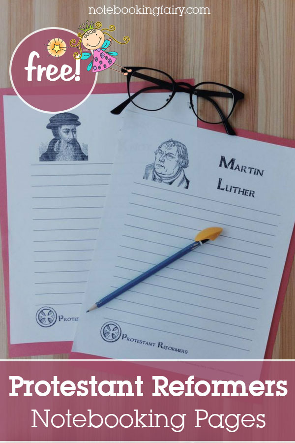 Protestant Notebooking Pages FREE from the Notebooking Fairy
