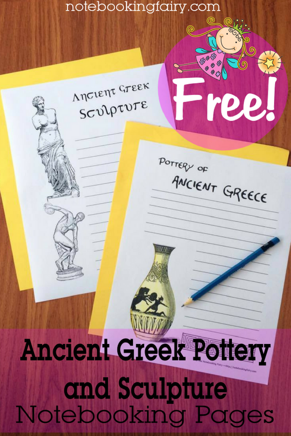 Ancient Greek Pottery & Sculpture Notebooking Pages FREE from the Notebooking Fairy