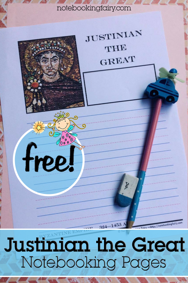 Justinian the Great Notebooking Pages FREE from the Notebooking Fairy