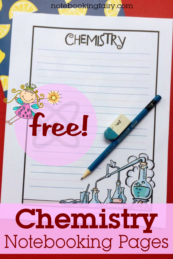 Chemistry Notebooking Pages FREE from the Notebooking Fairy