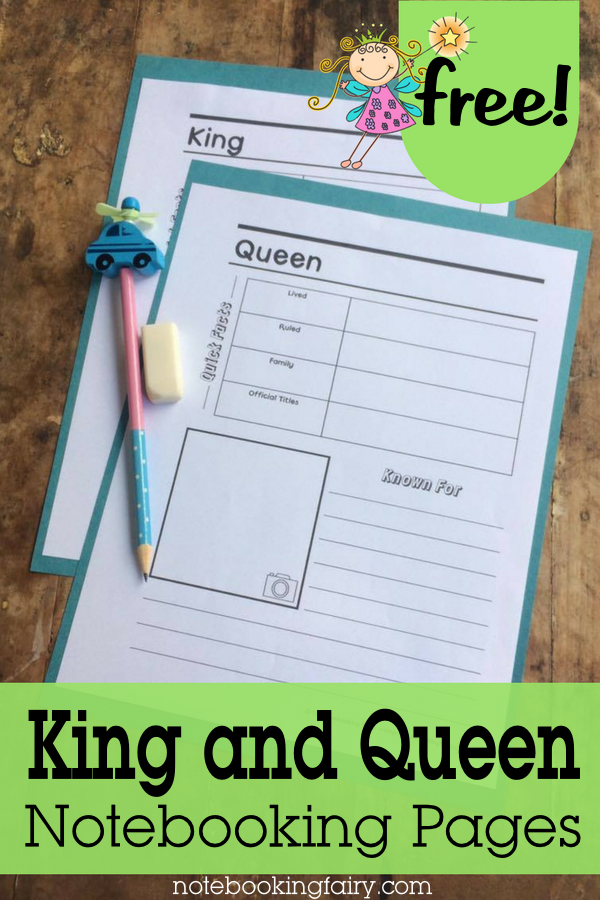 FREE King and Queen Notebooking Pages from the Notebooking Fairy