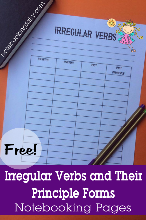 FREE Irregular Verbs and their Principle Forms Notebooking Pages from the Notebooking Fairy