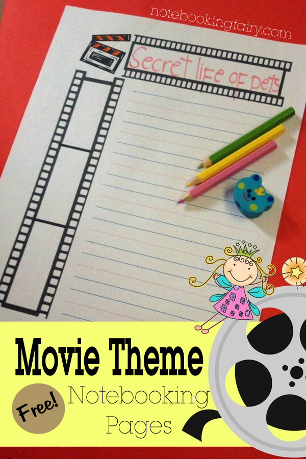 Movie Theme: Free Notebooking Pages from the Notebooking Fairy