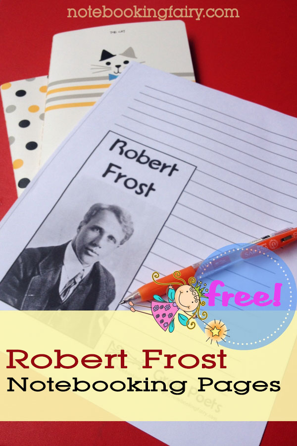 Robert Frost Notebooking Page Free from The Notebooking Fairy