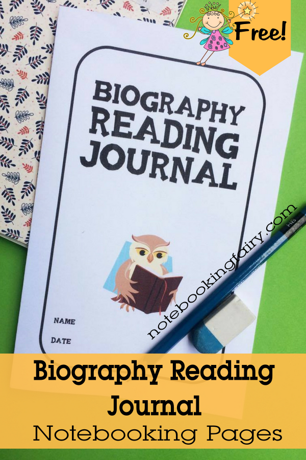 FREE Biography Reading Journal from the Notebooking Fairy