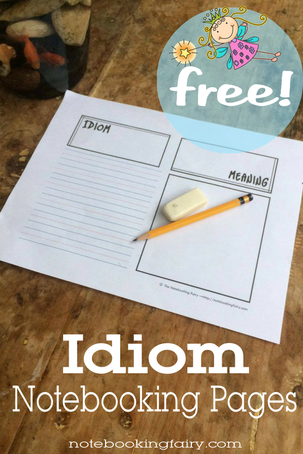 Idiom Notebooking Pages FREE from the Notebooking Fairy