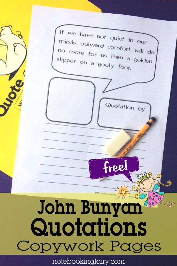 FREE John Bunyan Quotations Copywork Pages from the Notebooking Fairy
