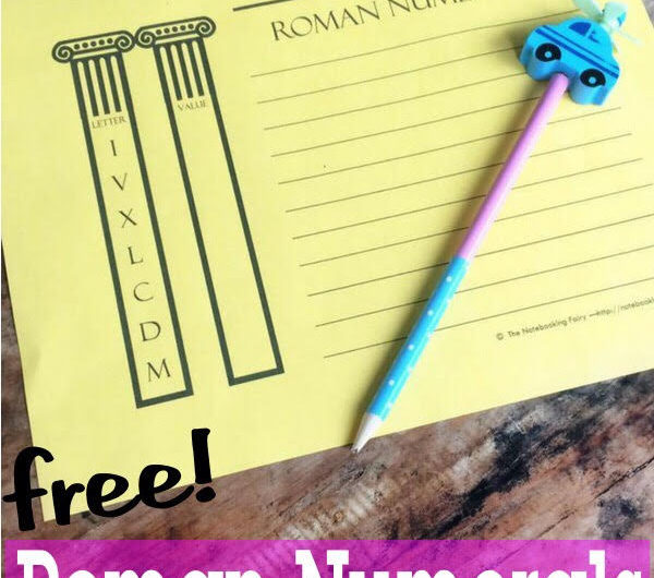 Roman Numerals Notebooking Pages FREE from the Notebooking Fairy
