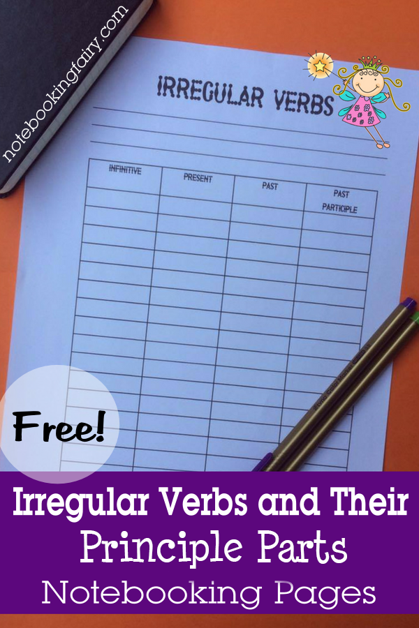 Irregular Verbs and their Principal Forms Notebooking Pages • free grammar printables
